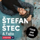Štefan Štec & Fajta TOUR 2021
