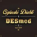 Cigánski diabli a Desmod 2