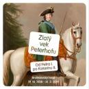 Zlatý vek Peterhofu. Od Petra I. po Katarínu II.
