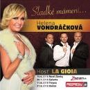 Sladké mámení…Helena Vondráčková, hosť LA GIOIA