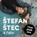 Štefan Štec &  Fajta TOUR Jeseň 2019
