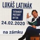 LUKÁŠ LATINÁK – Tatranský poetický biftek na zámku