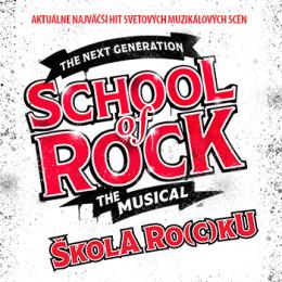 School of Rock Musical (Škola ro(c)ku, muzikál)